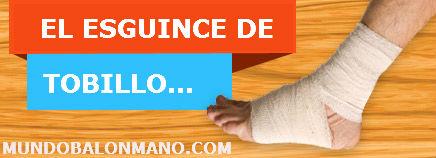2-ESGUINCE-TOBILLO-TORCEDURA-MUNDOBALONMANO